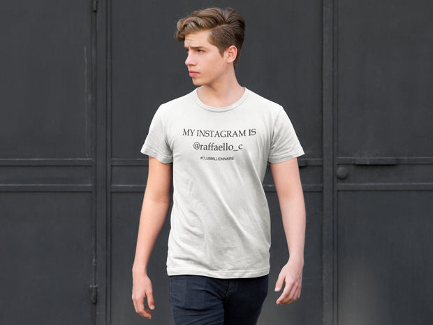 "(CUSTOM) T-SHIRT ""MY INSTAGRAM IS..."" - ClubMillionnaire Shop"