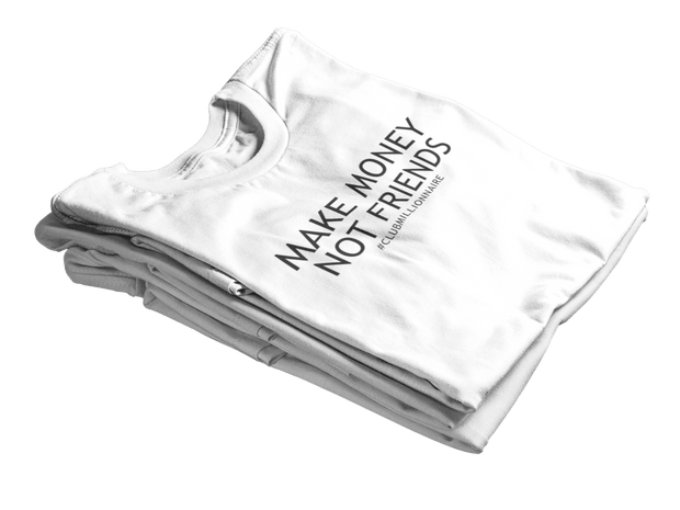 "T-SHIRT ""MAKE MONEY NOT FRIENDS"" - ClubMillionnaire Shop"