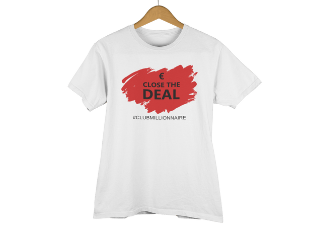 "T-SHIRT ""CLOSE THE DEAL"" - ClubMillionnaire Shop"
