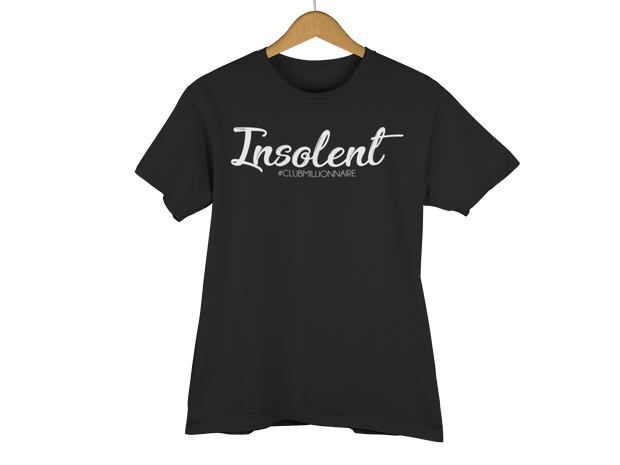 "T-SHIRT ""INSOLENT"" - ClubMillionnaire Shop"