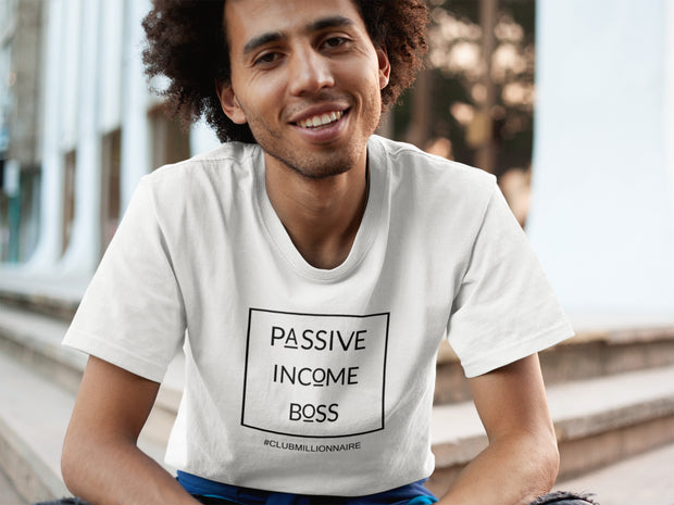 "T-SHIRT ""PASSIVE INCOME BOSS"" - ClubMillionnaire Shop"
