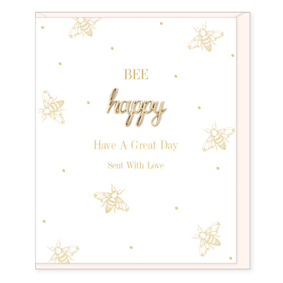Bee Happy Have a Lovely Day Card