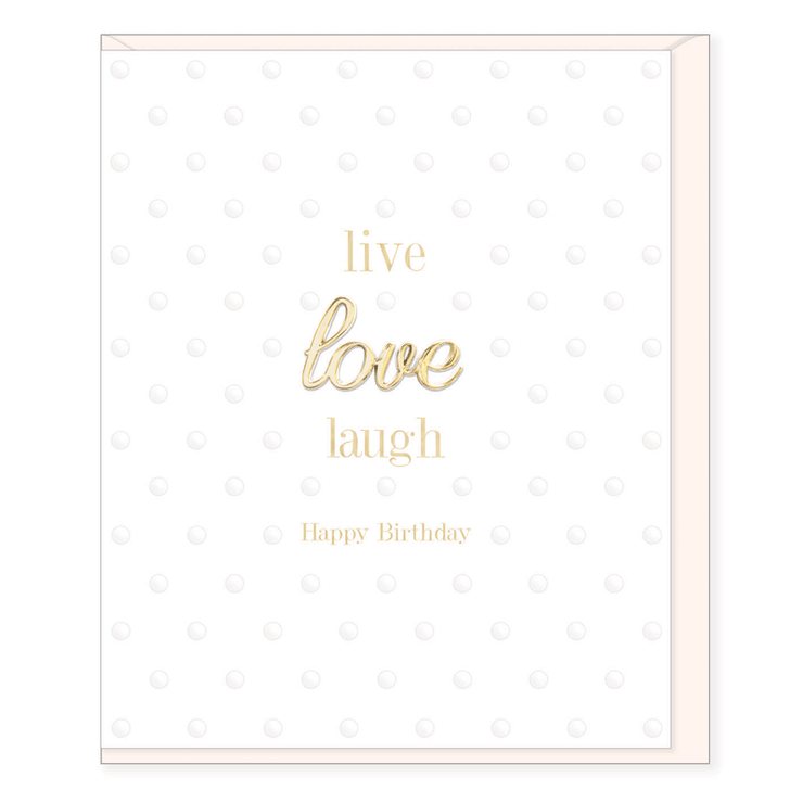 Live Love Laugh Birthday Card