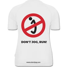 "Laden Sie das Bild in den Galerie-Viewer, Laufshirt ""DON'T JOG, RUN!"""