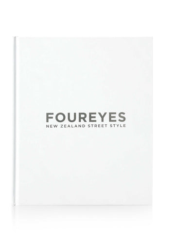 FOUREYES - New Zealand Street Style - Signed Collector's Edition