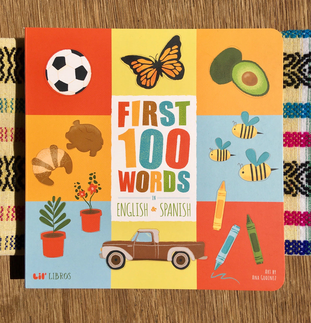 BOOK - Lil' Libros - First 100 Words - A Bilingual Book in English & Spanish