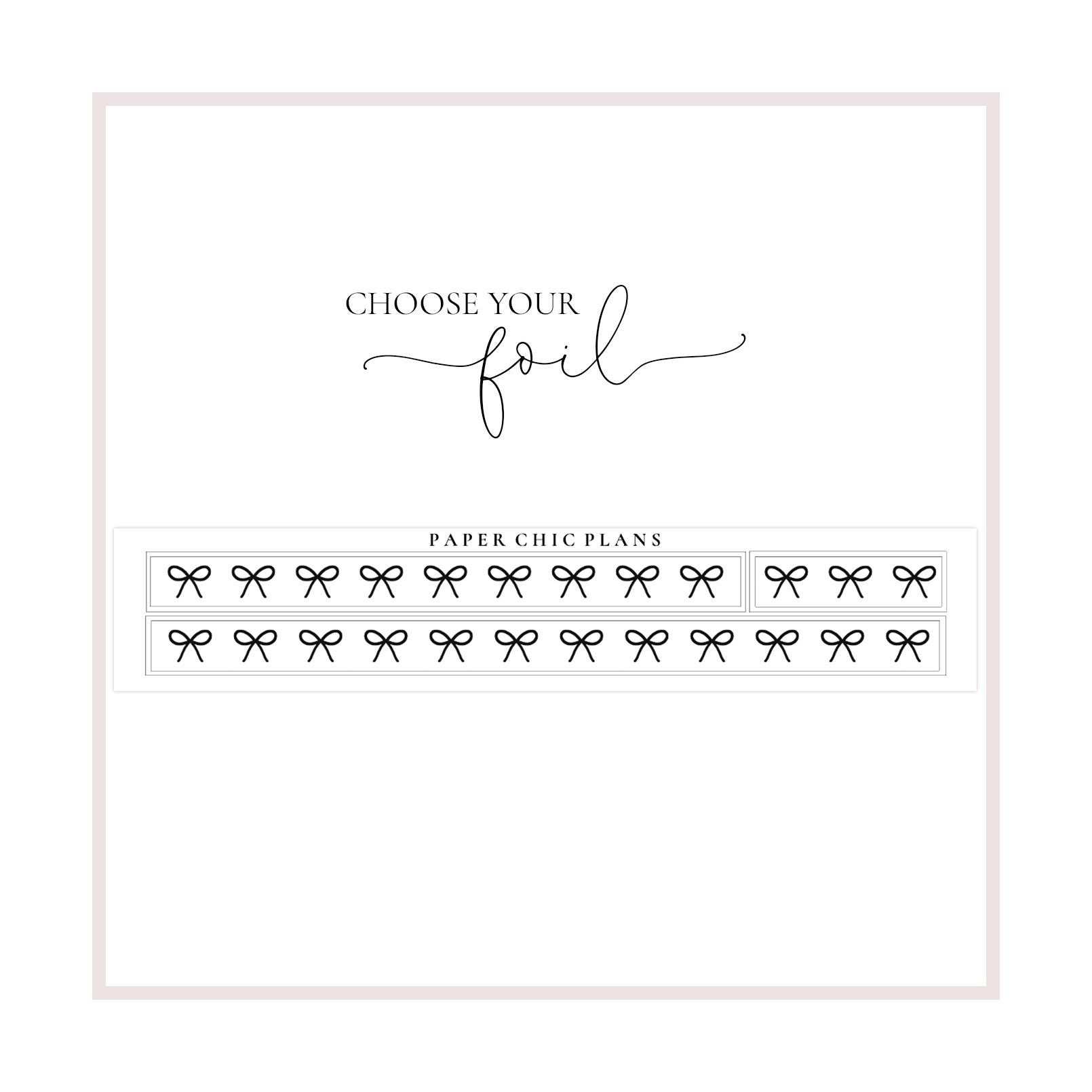 Overlay Thin Bow Washi // Foiled - Paper Chic Plans
