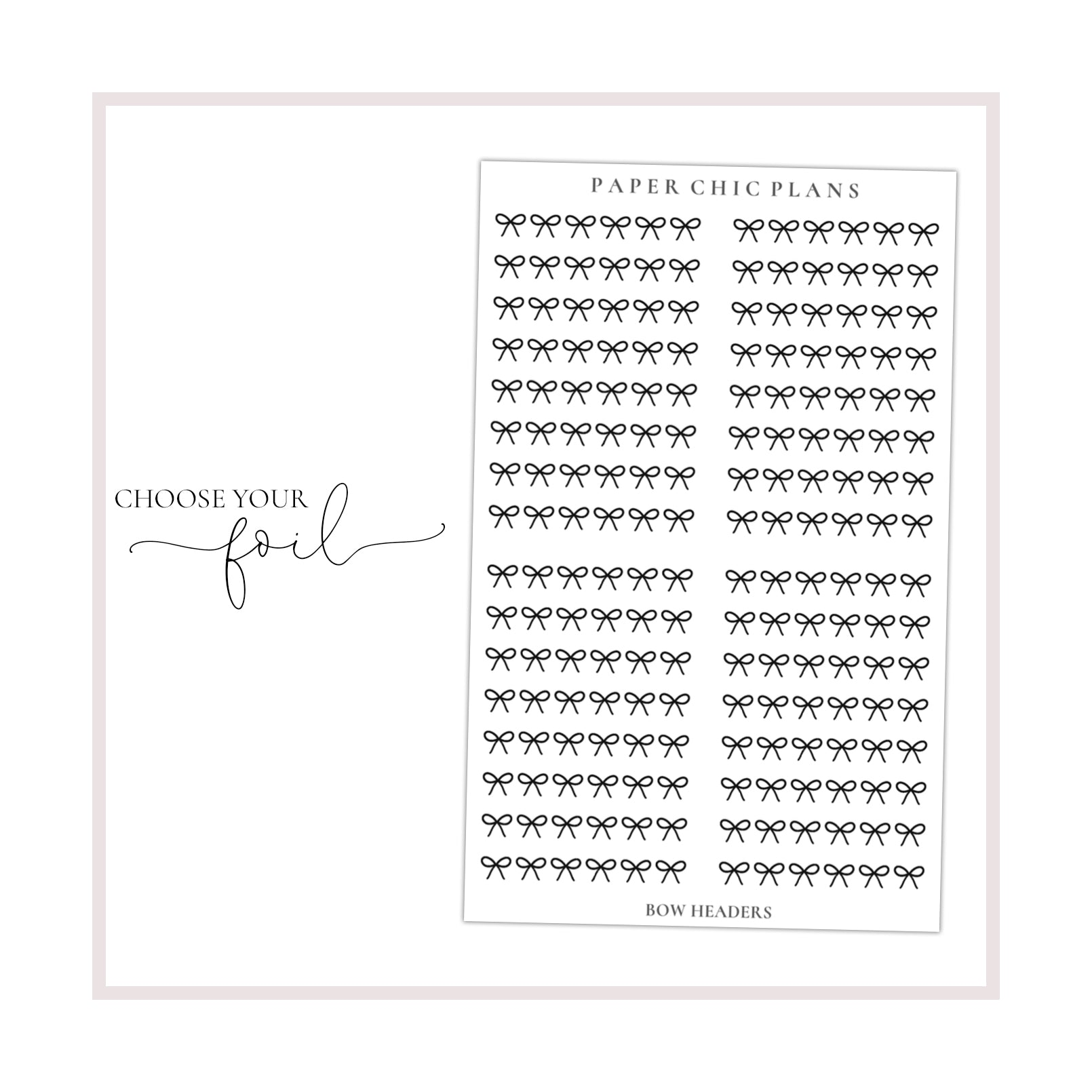 Bow Foil Overlay Headers // Foiled - Paper Chic Plans