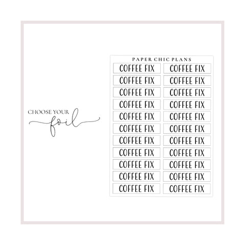 Coffee Fix // Foiled Scripts - Paper Chic Plans
