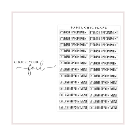 Eyelash Appointment // Foiled Scripts - Paper Chic Plans