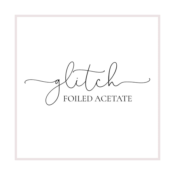 GLITCH // Foiled Acetate // Foiled A4 Sheet - Paper Chic Plans