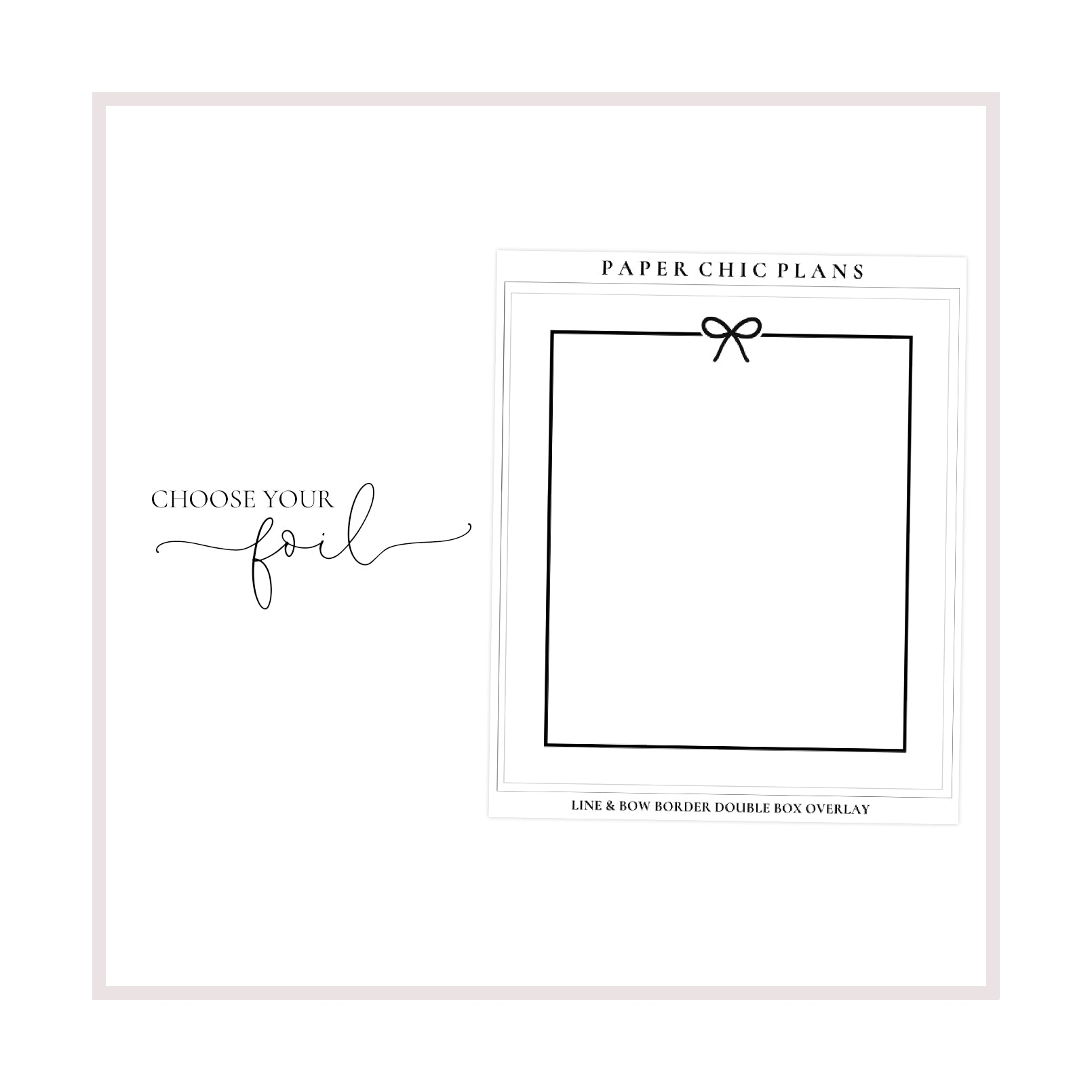 Line & Bow Border Double Box Overlay // Foiled - Paper Chic Plans