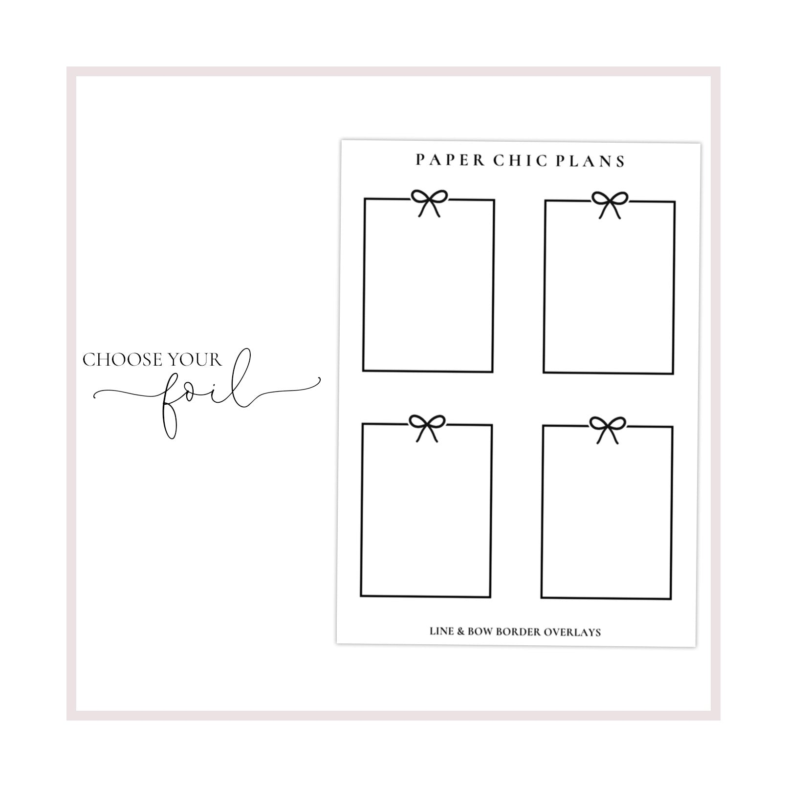 Line & Bow Full Box Overlays // Foiled - Paper Chic Plans
