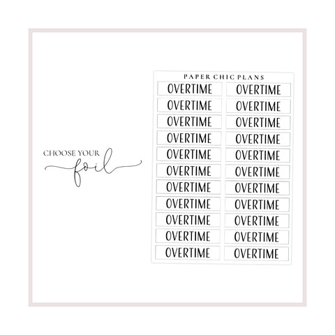 Overtime // Foiled Scripts - Paper Chic Plans