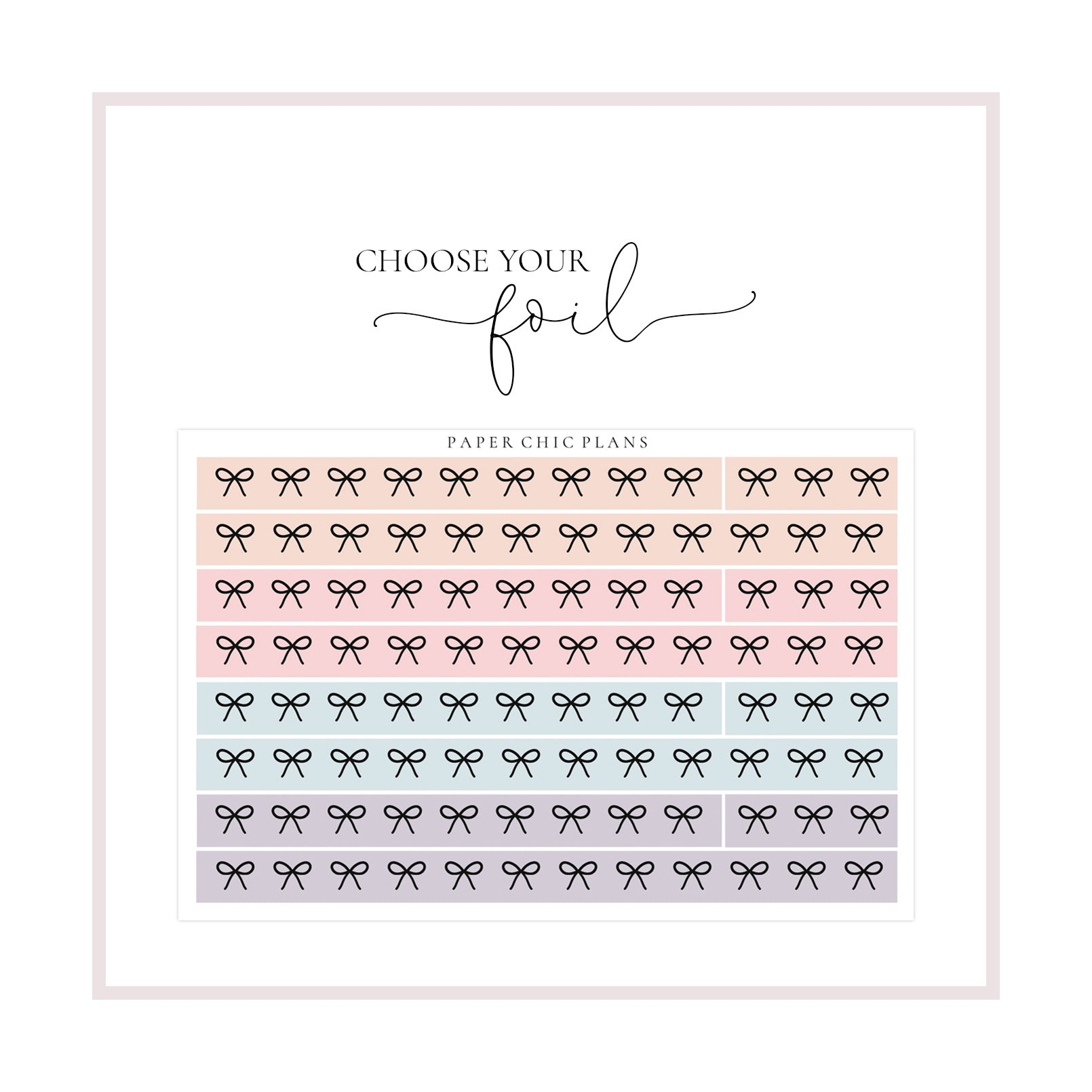 Pastel // Bow Washi Sheet // Foiled - Paper Chic Plans