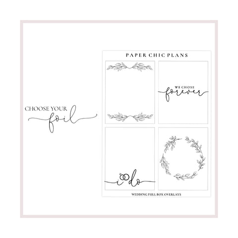 Wedding Full Box Overlays // Foiled - Paper Chic Plans