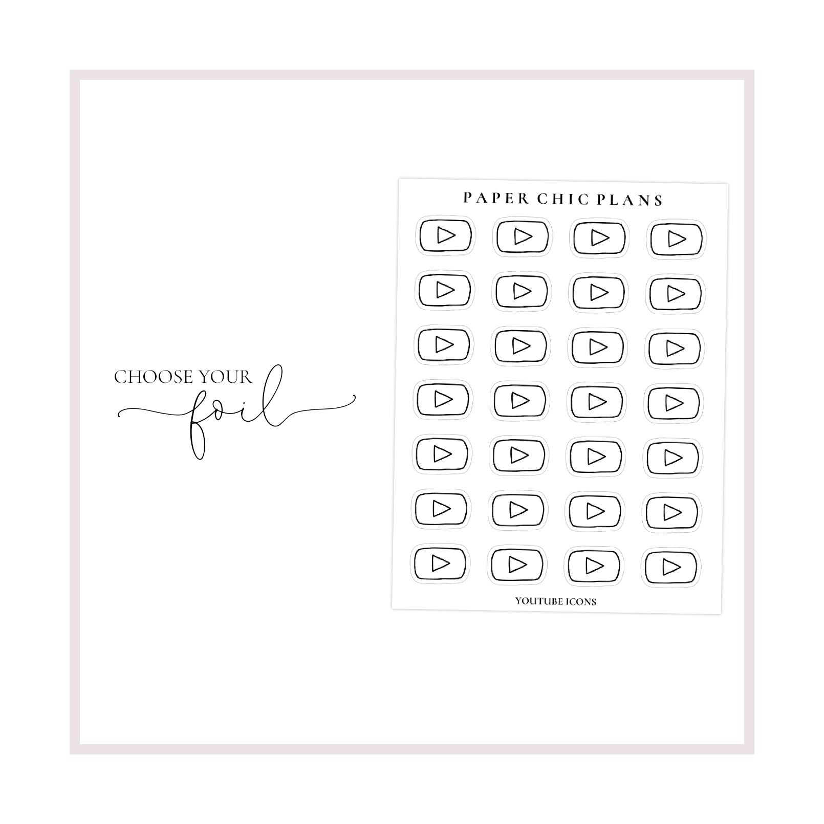 YouTube Icons // Foiled - Paper Chic Plans