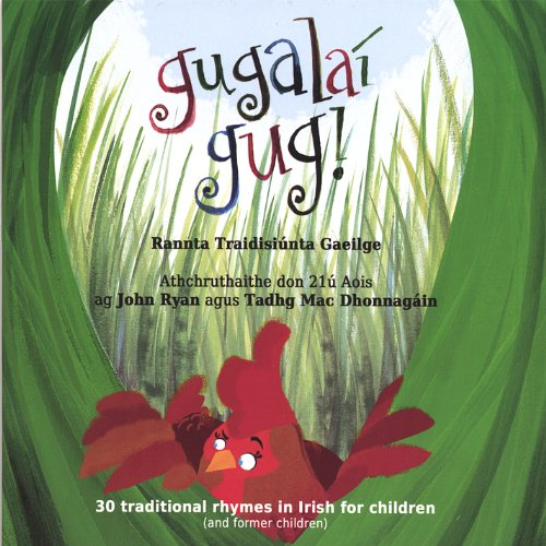 Gugalaí Gug Traditional Children's Rhymes and Songs