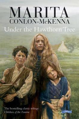 Under The Hawthorn Tree:  Marita Conlon-McKenna