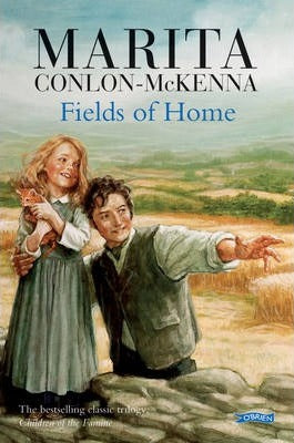 Fields Of Home by Marita Conlon-McKenna