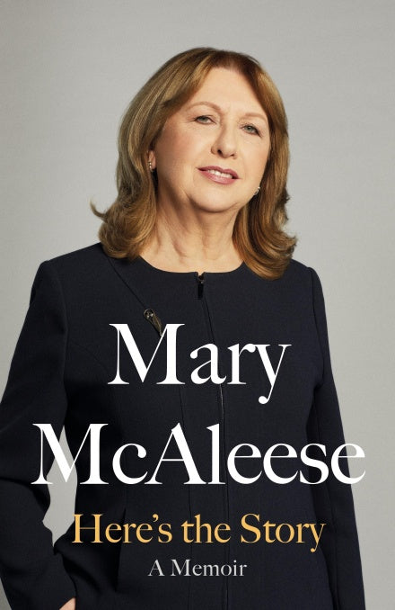 Mary McAleese Here's The Story A Memoir