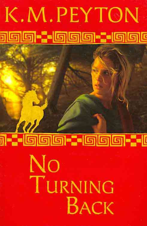 No Turning Back by K.M.Peyton