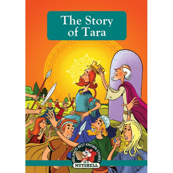 The Story Of Tara - In A Nutshell Series