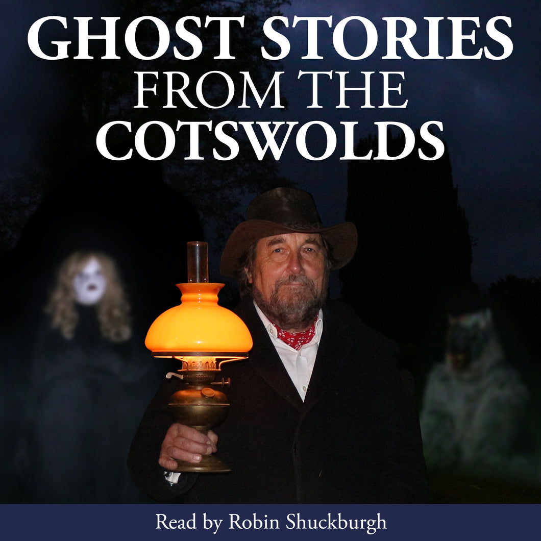 Ghost Stories from the Cotswolds: Audiobook by Robin Shuckburgh