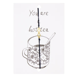 LUCIES AMSTERDAM - POSTCARD - YOU ARE A HOT TEA - Styling by Claudia