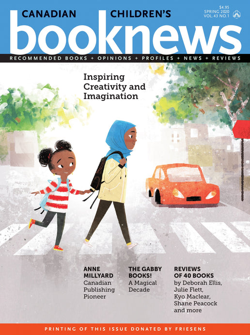 Canadian Children's Book News, Spring 2020