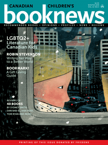 Canadian Children's Book News, Winter 2019