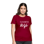Filthy Mouthed Wife shirt, T-shirt, Anti Trump, Unapologetic, Raging Feminist, Trending #filthyMouthedWife, Resist, Protest Women's T-Shirt - dark red