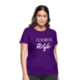 Filthy Mouthed Wife shirt, T-shirt, Anti Trump, Unapologetic, Raging Feminist, Trending #filthyMouthedWife, Resist, Protest Women's T-Shirt - purple