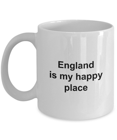 England Mug - England is My Happy Place - Unique England Gift for Friend, Men, Women, Kids, Grand Parents