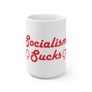 Socialism Sucks - White Ceramic Mug