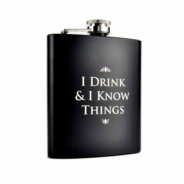 Game of Thrones I Drink & I Know Things Hip Flask