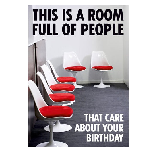 Room Full of People Funny Birthday Greeting Card