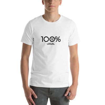100% LEGAL Short-Sleeve Unisex Tee - 100 Percent Tee Company