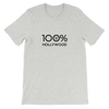 100% HOLLYWOOD Short-Sleeve Unisex Tee - 100 Percent Tee Company