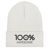 100% AWESOME Cuffed Beanie - 100 Percent Tee Company
