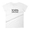 100% OAKLAND Women's short sleeve Tee