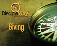 DiscipleWay: 7 Disciplines for Maturing in Christ - Giving