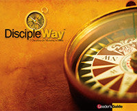 DiscipleWay: 7 Disciplines for Maturing in Christ - Leading
