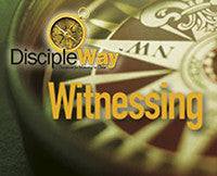 DiscipleWay: 7 Disciplines for Maturing in Christ - Witnessing