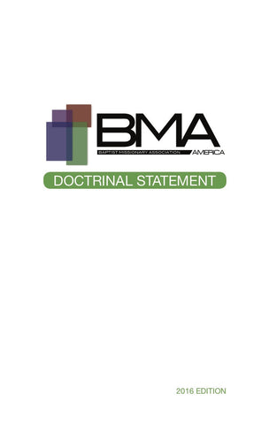 Doctrinal Statement of the Baptist Missionary Association of America
