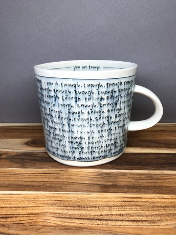 """You are enough"" Giant Mug"