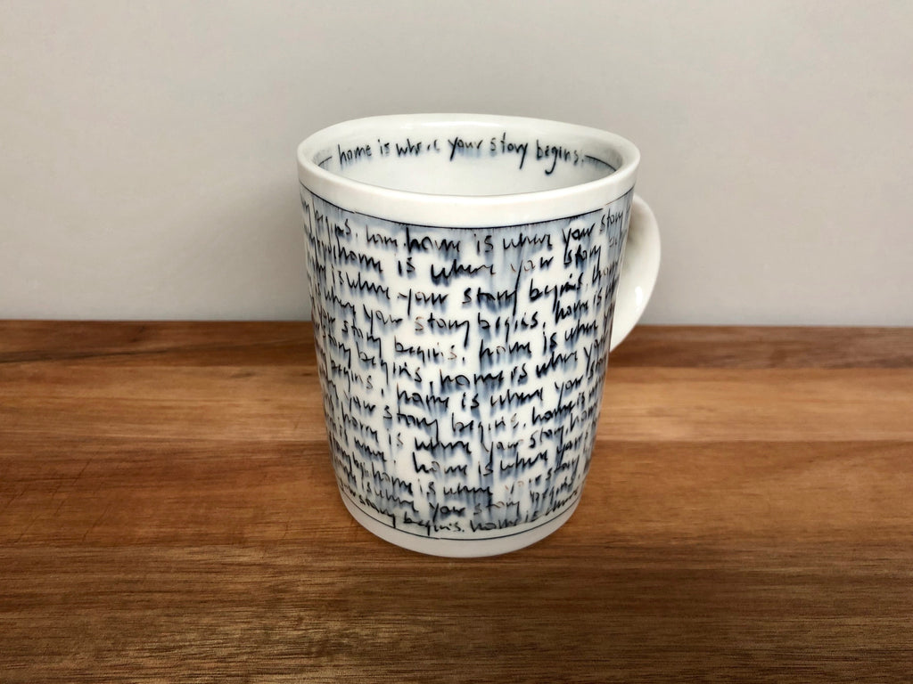 """Home is where your story begins"" Mug"