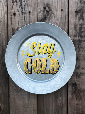 Stay Gold Hand painted Sign