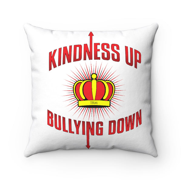 """Crown Me"" Kindness Up Bullying Down Spun Polyester Square Pillow"
