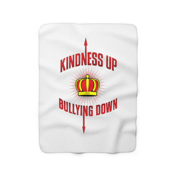 """Crown Me"" Kindness Up Bullying Down  Sherpa Fleece Blanket"
